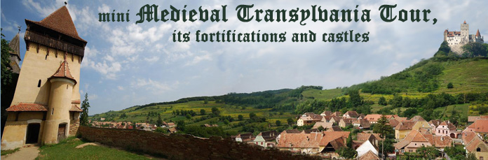 Medieval Transylvania mini tour, its fortifications and castles